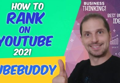 How to Rank on Youtube 2021 – [Get More Views on Youtube Fast 2021 with TubeBuddy]